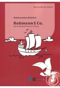 Blätterwirbel D6 Repetition 6. Kl.: Robinson