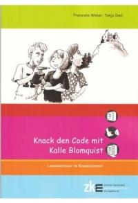 Kalle Blomquist: Knack den Code!
