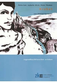 Krabat: Lesebegleitung zum Roman