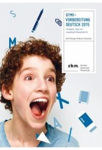 Gymi-Vorbereitung Deutsch 2015
