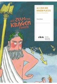 Als Zeus der Kragen platzte - Lesebegleitung