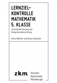 Lernzielkontrolle Mathe 5. Klasse