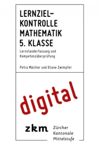 Lernzielkontrolle Mathe 5. Klasse digital