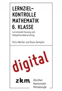 Lernzielkontrolle Mathe 6. Klasse digital