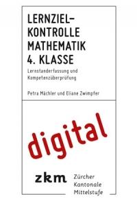 Lernzielkontrolle Mathe 4. Klasse digital