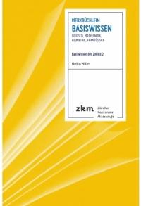 Merkbüchlein: Basiswissen
