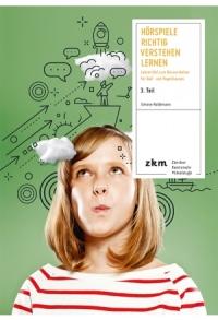 Hörspiele richtig verstehen lernen 3. Teil
