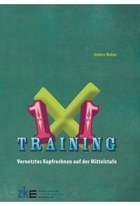 1x1 Training: Vernetztes Kopfrechnen