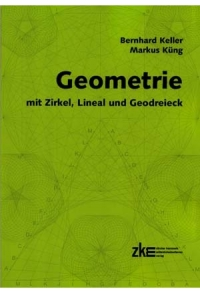 Geometrie mit Zirkel, Lineal und Geodreieck