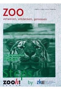 Steps: Zoo - verweilen, entdecken, geniessen