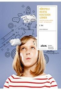 Hörspiele richtig verstehen lernen 2. Teil
