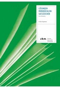 Merkbüchlein: Satzzeichen Lösungen