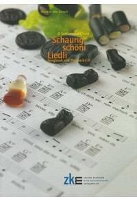 Schaurig schöni Liedli: Songbook mit Playback-CD